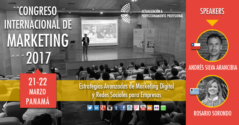 Andres Silva Arancibia, Rosario Sorondo, Congreso Internacional de Marketing, Digital, Panamá 2017