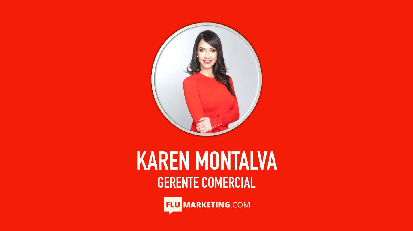 Karen Montalva, Gerente Comercial, Flumarketing, Ventas, experta, speaker