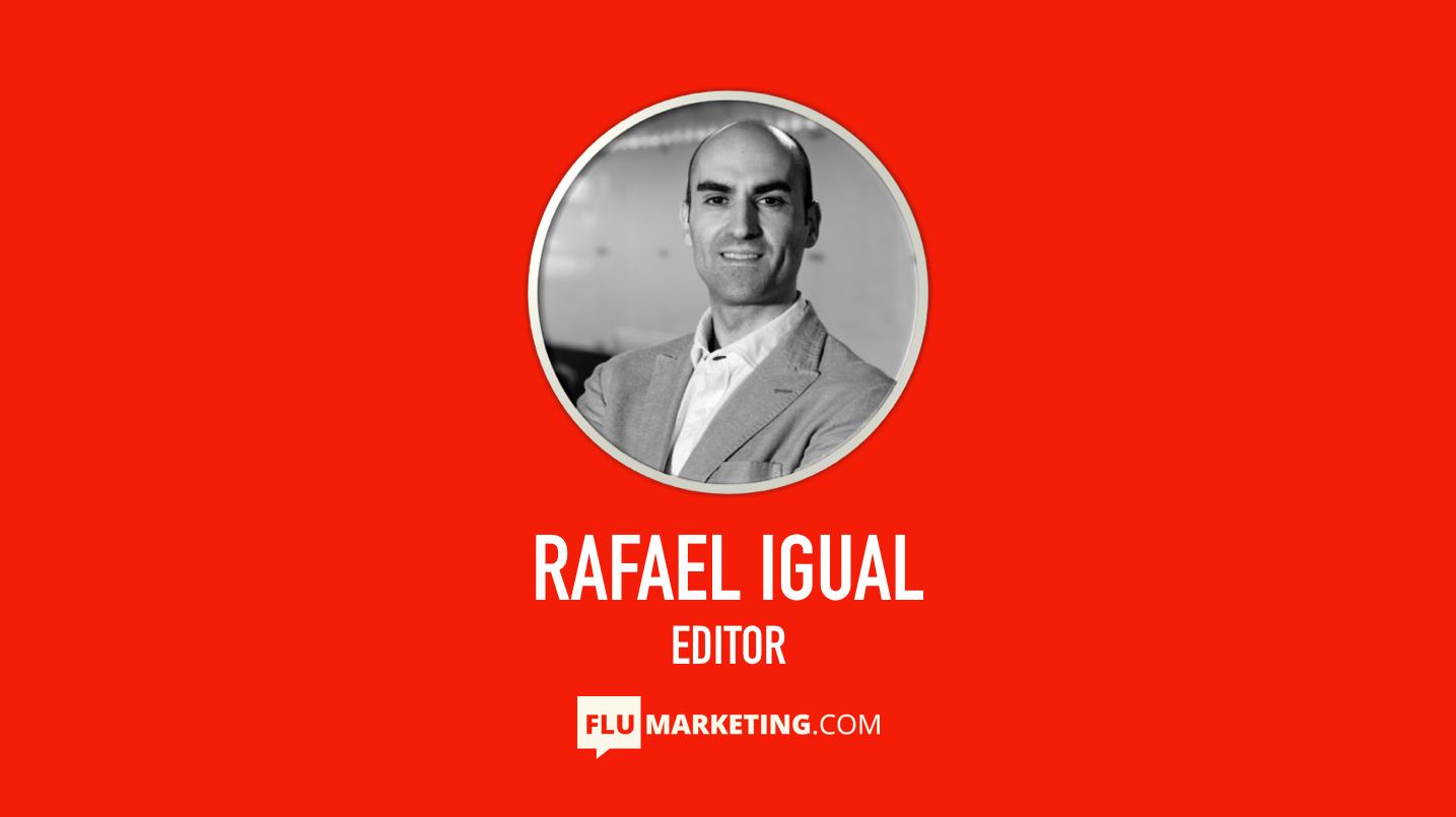 RAFAEL IGUAL, editor, flumarketing