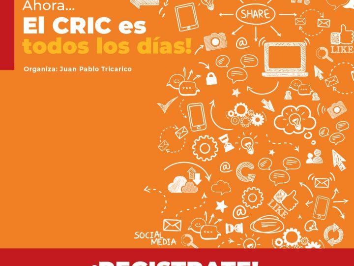Ahora… el CRIC es todos los días!